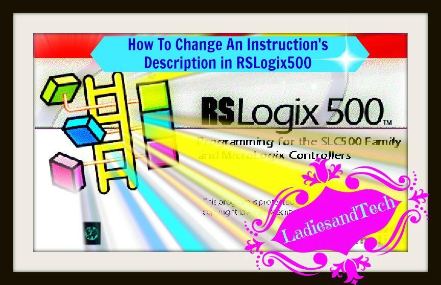 RSLogix500 Tutorial – LadiesandTech